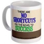 Focus and your why; no shortcuts