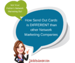 Why Send Out Cards Is A Different Type of Network Marketing Company