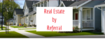 Create a 100% Referral Based Real Estate Business